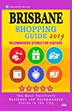 Brisbane Shopping Guide 2019: Best Rated Stores in Brisbane, Australia - Stores Recommended for Visitors, (Shopping Guide 2019)