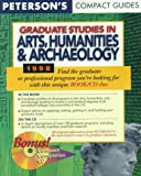 Peterson's Compact Guides: Graduate Studies in Arts, Humanities & Archaeology 1998