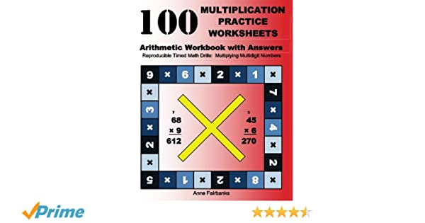 100 Multiplication Practice Worksheets Arithmetic Workbook with ...