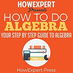 How to Do Algebra