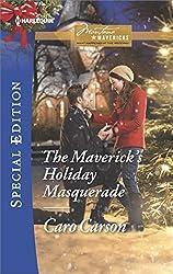 The Maverick's Holiday Masquerade (Montana Mavericks: What Happened at the Weddi)