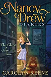 The Ghost of Grey Fox Inn (Nancy Drew Diaries)