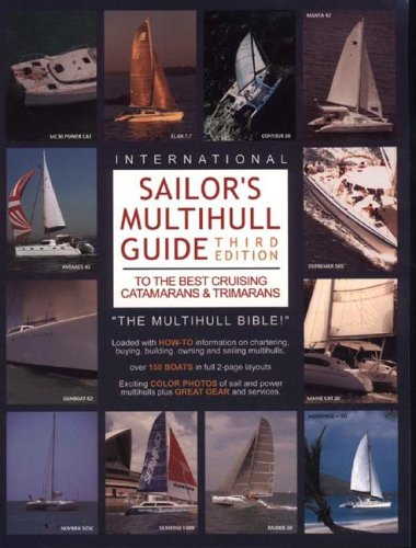 Sailor's Multihull guide to the Best Cruising Catamarans & Trimarans