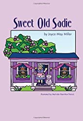 Sweet Old Sadie (Lavender Lane) by Joyce Miller (2012-04-15)