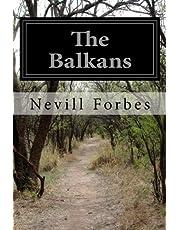 The Balkans: A History of Bulgaria, Serbia, Greece, Romania, Turkey