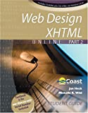 Student Guide for Web Design Xhtml Online, Coast Learning Systems, 0757521207