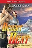 Desert Heat, Melodee Aaron, 1933563621