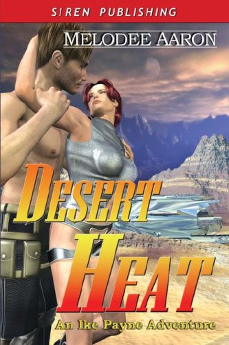 Desert Heat (An Ike Payne Adventure, #2)