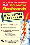 United States History, 1841-1912, M. Fogiel and Research & Education Association Editors, 0878911650