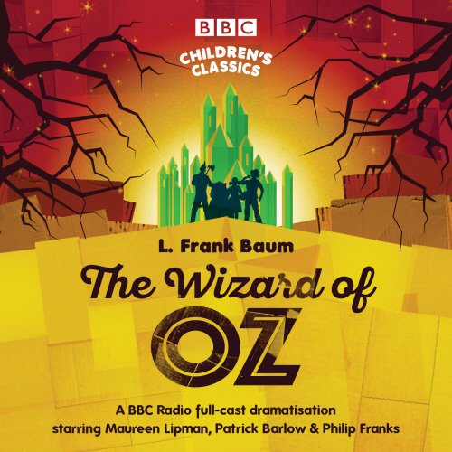 The Wizard Of Oz (BBC Children's Classics) ()