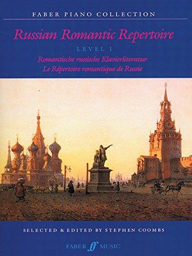 - Russian Romantic Repertoire: Level 1 (Faber Edition)