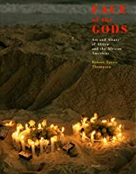 Face of the Gods: Art and Altars of Africa and the African Americas