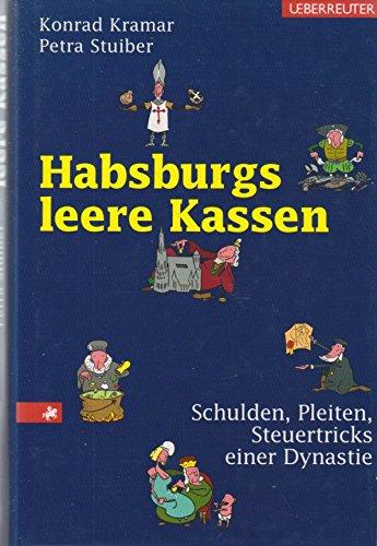 habsburgs-leere-kassen-schulden-pleiten-steuertricks-einer-dynastie