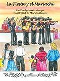 La Fiesta y el Mariachi (Spanish Edition) by Marta Arroyo (2007-05-29)