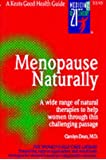 Menopause Naturally (Keats Good Health Guides)