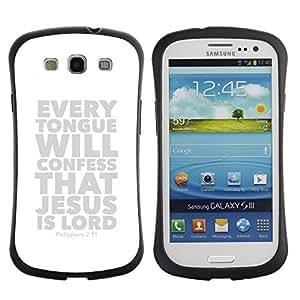 Suave TPU GEL Carcasa Funda Silicona Blando Estuche Caso de protección (para) Samsung Galaxy S3 I9300 / CECELL Phone case / / BIBLE Philippians 2:11 Jesus Is Lord /