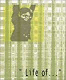 Life Of. . ., Mark Mellon, Lauren Mellon, 0971776601