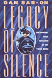 Legacy of Silence, Dan Bar-On, 0674521862