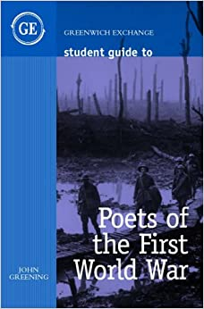 Book Student Guide to Poets of the First World War (Student Guides)