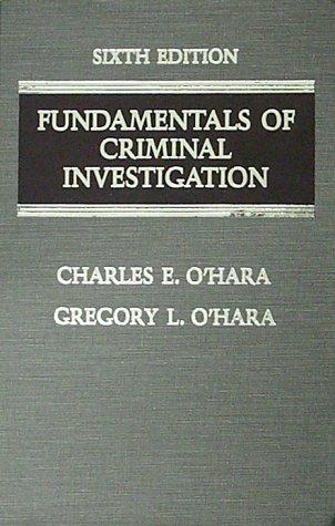 Fundamentals of Criminal Investigation (6th ed)