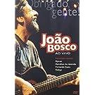 Joao Bosco: Obrigado Gente! - Ao Vivo