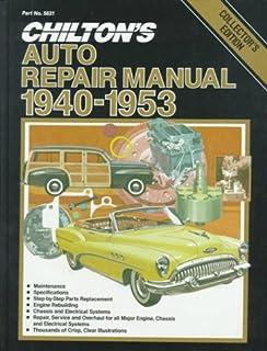 chilton s auto repair manual 1940 1953 chilton automotive book rh amazon com Chilton Hannibal Chilton Drink