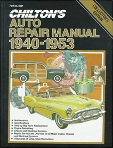 Chiltons Auto Repair Manual 1940 1953 Collectors Edition Hardcover 1971