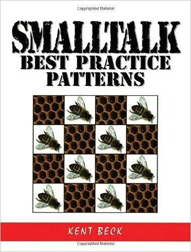 Smalltalk Best Practice Patterns by Kent Beck (1996-10-03)