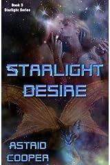 Starlight Desire - Starlight book 2 Kindle Edition