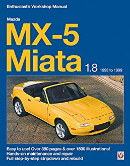 mazda mx 5 miata 1 8 enthusiast s workshop manual rod grainger rh amazon com mx5 2016 workshop manual mx5 workshop manual free download