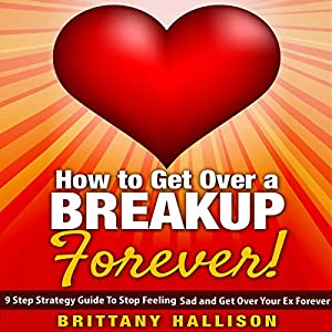 How to Get Over a Breakup Forever Audiobook