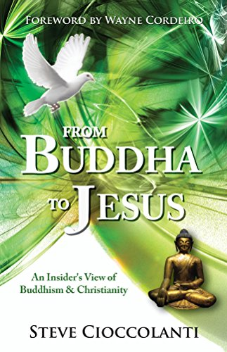 FROM BUDDHA TO JESUS: An Insiders View of Buddhism & Christianity (Comparative World Religions)