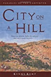 img - for City on a Hill: Parables of the Carpenter book / textbook / text book