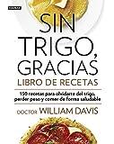 Sin Trigo, Gracias. Libro De Recetas (AGUILAR)