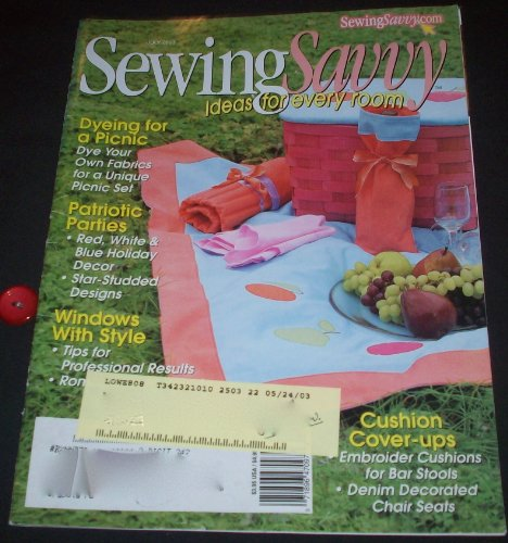 (Sewing Savvy July 2003 (Volume 4, No.4))