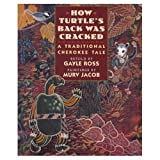 How Turtle's Back Was Cracked, Gayle Ross, 0803717296