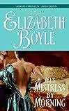 His Mistress by Morning, Elizabeth Boyle, 0060784024