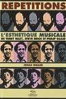 Répétitions : L'esthétique musicale de Terry Riley, Steve Reich et Philip Glass par Girard