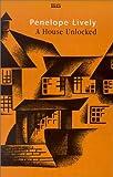A House Unlocked, Penelope Lively, 0753197324