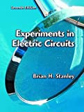 Experiments in Electric Circuits, Brian H. Stanley, 0130986607
