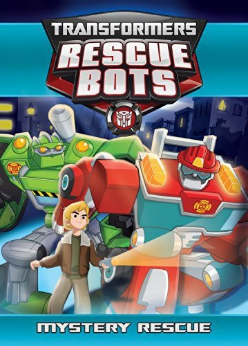 Transformers Rescue Bots: Mystery Rescue (Transformers Rescue Bots Roll To The Rescue)