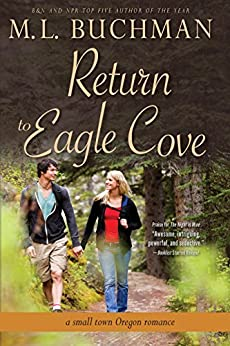 Return to Eagle Cove: a small town Oregon romance by [Buchman, M. L.]