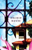 Front cover for the book Orchid House by Cindy Martinusen-Coloma