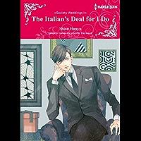 The Italian's Deal for I Do: Harlequin comics (Society Weddings Book 1)