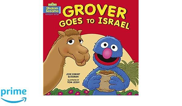 Grover Goes To Israel Joni Kibort Sussman Tom Leigh 9781541529205