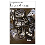 Front cover for the book Le Grand Voyage by Jorge Semprún