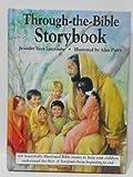 Through-the-Bible Storybook, Jennifer Rees Larcombe, 0310563801