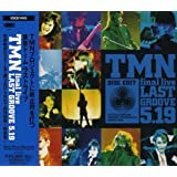 Tmn Final Live Last Groove 5.19 by Tmn