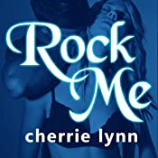 Rock Me: Ross Siblings, Book 2 | Cherrie Lynn