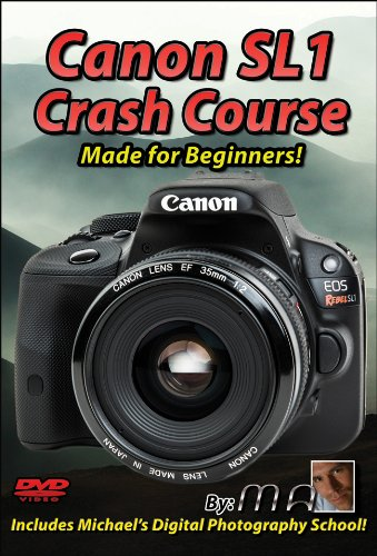 Canon Rebel SL1 Crash Course Training Tutorial DVD | Made for Beginners! ()